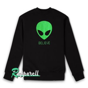 Alien BELIEVE 90's Sweatshirt