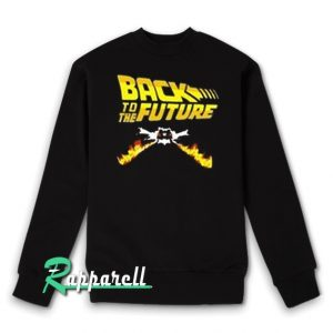 Back to the future Sweatshirt