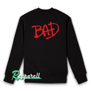 Bad Sweatshirt