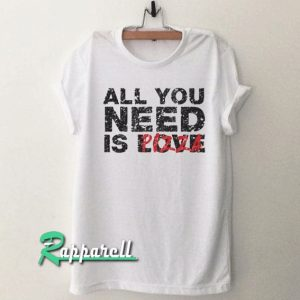 all you need is love pizza Tshirt