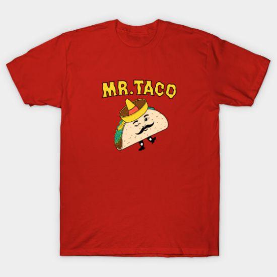 Mr. Taco Tshirt