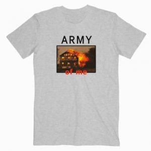 Army Of Me Tshirt