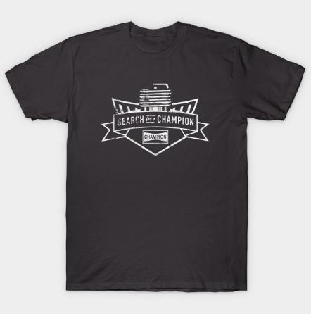 Search for a Champio Tshirt