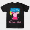 Sister Pig of the Birthday Girl Tshirt