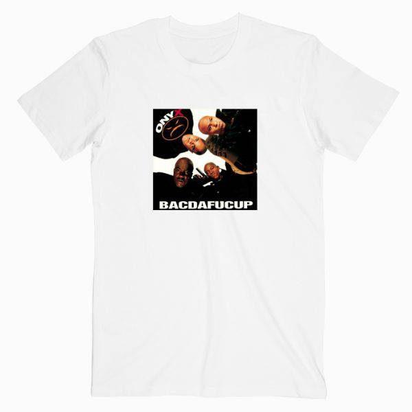 Onyx Bacdafucup Tshirt