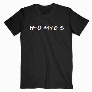 HOMIES-TV Show Tshirt