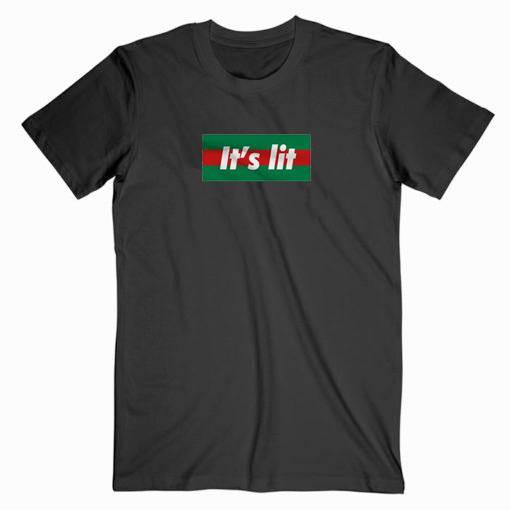 It's Lit It Gc Parody Tshirt