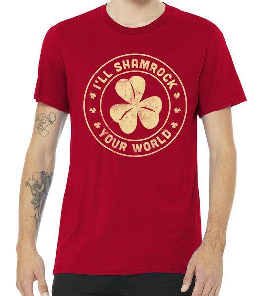 I'll Shamrock Your World Tshirt