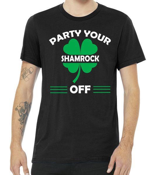 Party Your Shamrock Off Funny Irish Tshirt