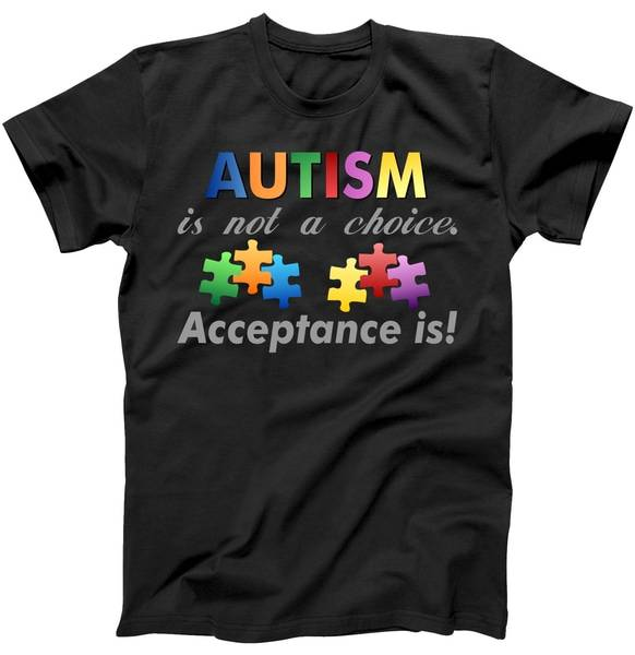 Autism I Not A Choice Acceptance Is Tshirt