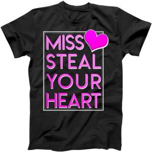 Miss Steal Your Heart Valentines Day Tshirt
