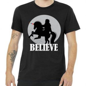 Bigfoot Riding Unicorn Believe Tshirt