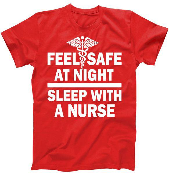 Feel Safe At Night Sleep With A Nurse Tshirt