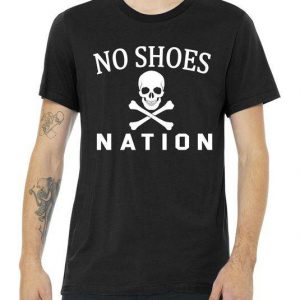 No Shoes Nation Tshirt