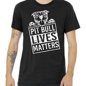 Pit Bull Lives Matters Tshirt