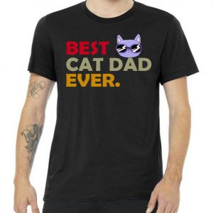 Best Cat Dad Ever Funny Cat Lover Tshirt