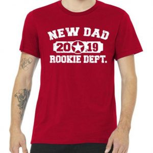 New Dad 2019 Rookie Dept Distressed Tshirt