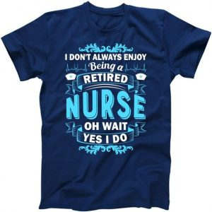Retired Nurse Tshirt