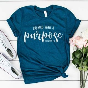 Created with a Purpose Tshirt