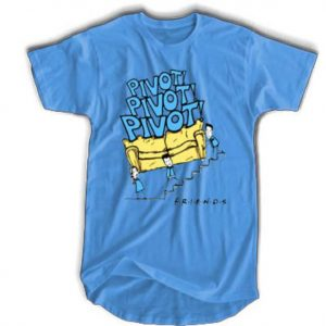Friends Tv Show Pivot Tshirt