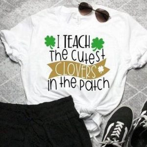 I Teach the Cutest Tshirt