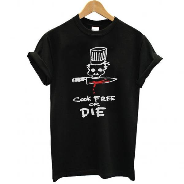 Chef cook free or die Tshirt