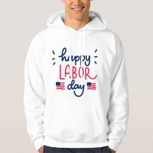 Happy-Labor-Day-Hoodie-Unisex-Adult-Size-S-3XL