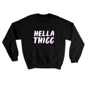 Hella-Thicc-Sweatshirt-Unisex-Adult-Size-S-3XL