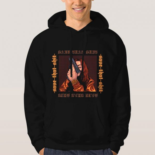 Save-That-Shit-Hoodie-Unisex-Adult-Size-S-3XL