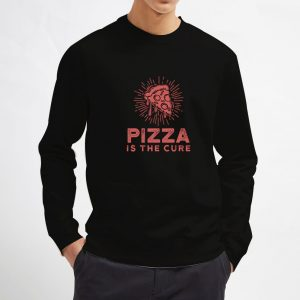 Pizza-Is-The-Cure-Sweatshirt-Unisex-Adult-Size-S-3XL