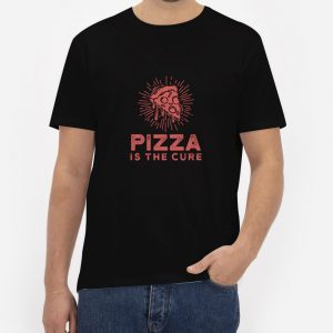 Pizza-Is-The-Cure-T-Shirt-For-Women-And-Men-S-3XL