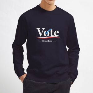 Vote-It-Matters-Sweatshirt