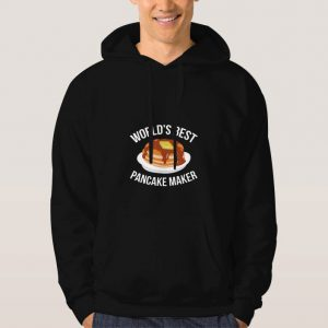 World's-Best-Pancake-Maker-Hoodie-Unisex-Adult-Size-S-3XL