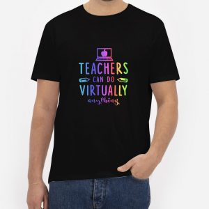 Teachers-Can-Do-Virtually-Anything-T-Shirt