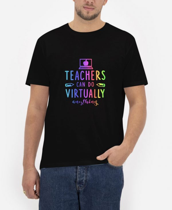 Teachers-Can-Do-Virtually-Anything-T-Shirt